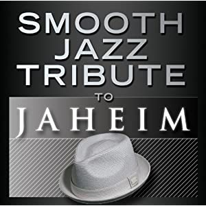 Smooth Jazz Tribute to Jaheim 2
