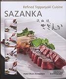 Sazanka: Refined Teppanyaki Cuisine
