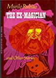 Ex-Magician and Other Stories