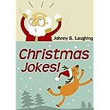 Christmas Jokes: Funny Christmas Jokes (Santa Claus Classics - Christmas Edition)