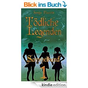 Tödliche Legenden Sammelband 1
