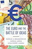 img - for The Euro and the Battle of Ideas book / textbook / text book