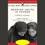 Reading Lolita in Tehran: A Memoir in Books   Azar Nafisi