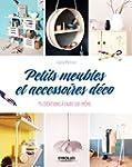 Petits meubles et accessoires d�co :...