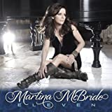 Eleven (Deluxe Edition) by Martina McBride Deluxe Edition, Extra tracks edition (2011) Audio CD