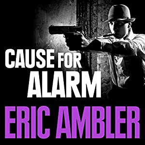 Cause for Alarm Audiobook