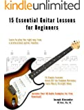 15 Essential Guitar Lessons for Beginners (15 Essential Lessons) (English Edition)