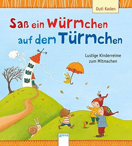 sass-ein-wurmchen-auf-dem-turmchen-lustige-kinderreime-zum-mitmachen