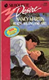 Ready Willing And Abel (Silhouette Desire No. 90) (0373055900) by Nancy Martin