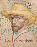 img - for Becoming van Gogh (Denver Art Museum) book / textbook / text book