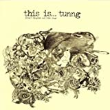 This Is...Tunng: Mother's Daughter and Other Songs / B0006TL9RI