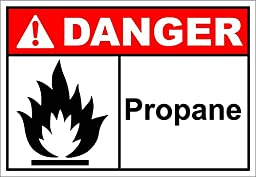 Propane Danger OSHA / ANSI LABEL DECAL STICKER 10 inches x 14 inches