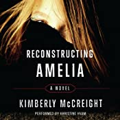 Reconstructing Amelia | [Kimberly McCreight]