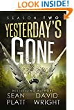 Yesterdays Gone: SEASON TWO (THE POST-APOCALYPTIC SERIAL THRILLER) (Yesterday's Gone Book 2)