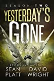 img - for Yesterdays Gone: SEASON TWO (THE POST-APOCALYPTIC SERIAL THRILLER) (Yesterday's Gone Book 2) book / textbook / text book