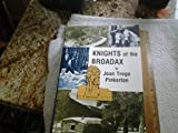 img - for Knights of the Broadax: The Story of the Wyoming Tie Hacks book / textbook / text book