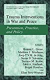 img - for Trauma Interventions in War and Peace: Prevention, Practice, and Policy (International and Cultural Psychology) book / textbook / text book
