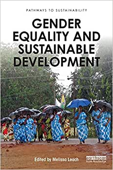 Gender Equality And Sustainable Development (Pathways To Sustainability)