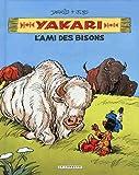 echange, troc Job/Derib - Yakari - Yakary, l'Ami des Bisons