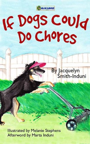 If Dogs Could Do Chores by Jacquelyn Smith-Induni ebook deal