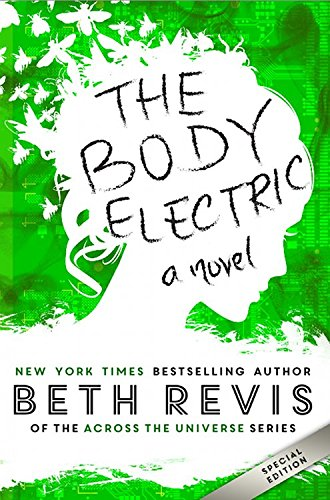 The Body Electric: Special Edition