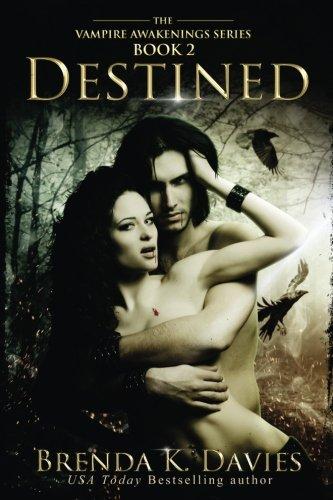 Destined (Vampire Awakenings, #2)