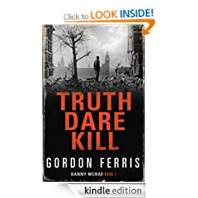 Truth Dare Kill: Danny McRae Series, Book 1