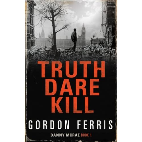 Gordon Ferris  - Truth Dare Kill cover
