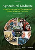 img - for Agricultural Medicine: Rural Occupational and Environmental Health, Safety, and Prevention book / textbook / text book