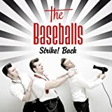 "Ayo Technologyvon ""The Baseballs"""