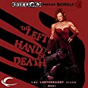 The Left Hand of Death: Eberron: Lanternlight Files, Book 1 Audiobook by Parker DeWolf Narrated by Danny Campbell
