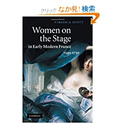Women on the Stage in Early Modern France: 15401750