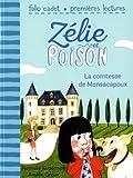 """Afficher """"Zélie et Poison n° 2<br /> La comtesse de Monsacapoux"""""""
