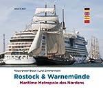 Rostock & Warnem�nde: Maritime Metrop...