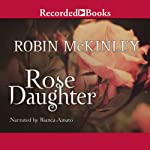 Rose Daughter | Robin McKinley