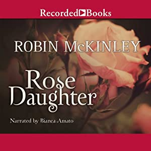 Rose Daughter Audiobook