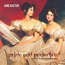 Pride And Prejudice (       UNABRIDGED) by Jane Austen Narrated by Emma Messenger