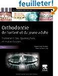 Orthodontie de l'enfant et du jeune a...