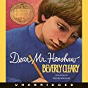 Dear Mr. Henshaw (       UNABRIDGED) by Beverly Cleary Narrated by Pedro Pascal