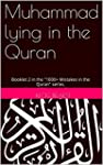 Muhammad lying in the Quran: Booklet...