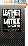 Leather & Latex Care: How to Keep You...