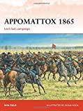 img - for Appomattox 1865: Lee's Last Campaign book / textbook / text book