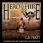 Hero for Hire: Eno the Thracian, Book 1 | C.B. Pratt