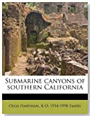 Submarine canyons of southern California