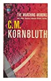 The Marching Morons (0345607600) by Kornbluth, C.M.