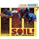 SOIL! Get the Inside Scoop