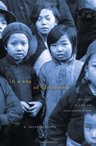 In a Sea of Bitterness: Refugees during the Sino-Japanese War
