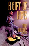 img - for By Tony Melendez A Gift of Hope (1st First Edition) [Paperback] book / textbook / text book