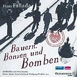 Bauern, Bonzen und Bomben | Hans Fallada