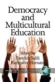 img - for Democracy and Multicultural Education (PB) (Research in Multicultural Education & International Perspectives) book / textbook / text book
